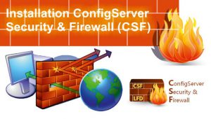 نصب و پیکربندی فایروال CSF