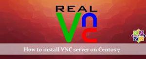 نصب VNC در لینوکس CentOS و نحوه اتصال کلاینت ها